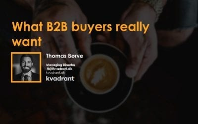 What B2B buyers really want – and how to create it (1/4)