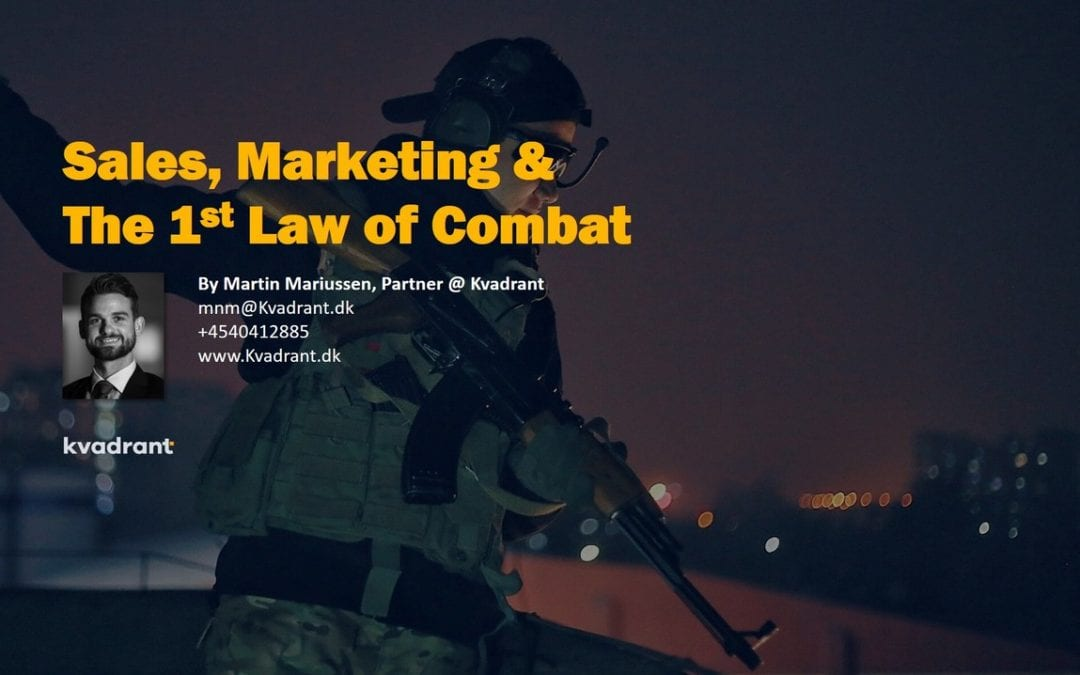 Sales, Marketing & The 1st Law of Combat