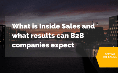 What is Inside Sales and what results can B2B companies expect?